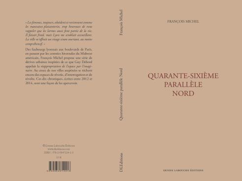 François Michel, Quarante-sixième parallèle Nord.
